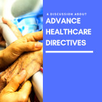 An Intro to the Advance Healthcare Directive